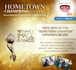 Please vote  Connie Drummond  for the  NAACP Image Awards Hometown Champions